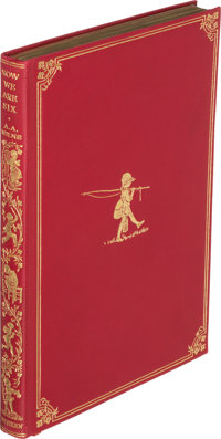 A. A. Milne. Now We Are Six. London: Methuen & Co., [1927]. First trade edition, deluxe issue