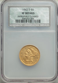 1843-D $5 Medium D -- Improperly Cleaned -- NCS. XF Details. NGC Census: (30/157). PCGS Population: (38/137). CDN: $1,82...