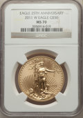 Modern Bullion Coins, 2011-W $50 One-Ounce Gold Eagle, 25th Anniversary, MS70 NGC. NGC Census: (2468). PCGS Population: (259). CDN: $3,200 Whsle....