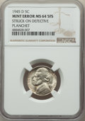 1945-D 5C Jefferson Nickel -- Struck on Defective Planchet -- MS64 Full Steps NGC