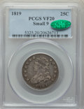Bust Quarters, 1819 25C Small 9 VF20 PCGS. CAC. PCGS Population: (15/127). NGC Census: (2/96). VF20. Mintage 144,000. ...