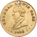 Political:Tokens & Medals, Lewis Cass: Campaign Token.. ...
