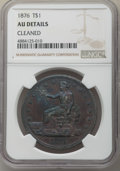Trade Dollars, 1876 T$1 -- Cleaned -- NGC Details. AU. NGC Census: (11/398). PCGS Population: (22/534). AU50. Mintage 455,000. . From ...