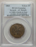 Patterns, 1803 Tkn $5 Judd-C1803-3, Kettle & Sons Gaming Token, Birmingham Eng. -- Scratch -- PCGS Genuine. AU Details. PCGS Populati...