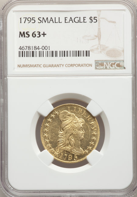 1795 $5 Small Eagle, MS NGC Plus 63 NGC
