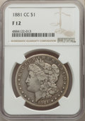 1881-CC $1 Fine 12 NGC. NGC Census: (52/10995). PCGS Population: (59/22330). CDN: $310 Whsle. Bid for problem-free NGC/P...