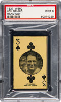 Baseball Cards:Singles (Pre-1930), 1927 W560 Lou Gehrig (3 of Clubs) PSA Mint 9. ...