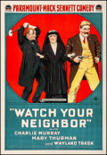 """Movie Posters:Comedy, Watch Your Neighbor (Paramount, 1918). Fine/Very Fine on Linen. OneSheet (28.25"""" X 41""""). Comedy.. ..."""