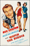 """Movie Posters:Comedy, Watch the Birdie (MGM, 1950). Fine/Very Fine on Linen. One Sheet(27.25"""" X 41.5""""). Comedy. From the Collection of ..."""