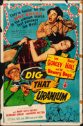 """Movie Posters:Comedy, Dig That Uranium (Allied Artists, 1955). Folded, Fine+. One Sheet(27"""" X 41""""). Comedy.. ..."""