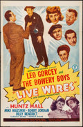 "Movie Posters:Comedy, Live Wires (Monogram, 1946). Folded, Fine+. One Sheet (27"" X 41""). Comedy.. ..."