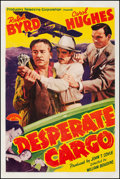 """Movie Posters:Crime, Desperate Cargo (PRC, 1941). Fine+ on Linen. One Sheet (27.25"""" X 41""""). Crime. From the Collection of Frank Buxton, of whic..."""
