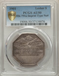 1901 $1 Lesher Dollar, Imprint Type, No Serial #, Silver, Z-5, HK-791a, R.7, AU50 PCGS....(PCGS# 19006)