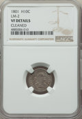 Early Half Dimes, 1801 H10C V-1, LM-2, R.4 -- Cleaned -- NGC Details. VF....
