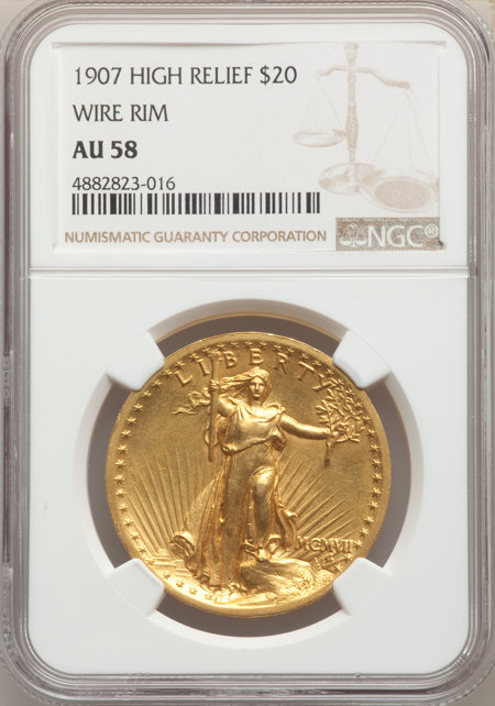 1907 $20 High Relief, Wire Rim 58 NGC