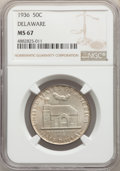 1936 50C Delaware MS67 NGC. NGC Census: (103/5). PCGS Population: (151/5). MS67. Mintage 20,993