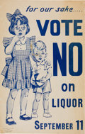 Political:Posters & Broadsides (1896-present), Prohibition: Charming Ballot Measure Poster.. ...