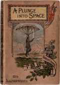 Books:First Editions, Robert Cromie A Plunge Into Space Second Edition (Frederick Warne & Co., 1891)....