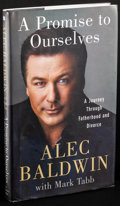 Movie Posters:Miscellaneous, A Promise to Ourselves by Alec Baldwin & Other Lot (St.Martin's Press, 2008). Very Fine. Autographed First Edition H...