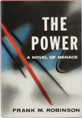 Books:First Editions, Frank M. Robinson The Power: A Novel of Menace Signed First Edition Presentation Copy (Lippincott, 1956)....