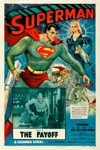 "Superman (Columbia, 1948). Fine/Very Fine on Linen. One Sheet (27.25"" X 41.25""). Chapter 15 -- ""The Payof..."