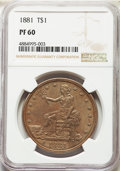 Proof Trade Dollars: , 1881 T$1 PR60 NGC. NGC Census: (11/264). PCGS Population: (13/392). PR60. Mintage 960. . From The Poulos Family Collect...