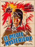 """Movie Posters:Serial, The Mysterious Pilot (M. de Roock, 1937). Folded, Fine/Very Fine.Stock French Grande (47"""" X 63""""). Serial.. ..."""