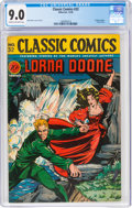 Golden Age (1938-1955):Classics Illustrated, Classic Comics #32 Lorna Doone - First Edition (Gilberton, 1946) CGC VF/NM 9.0 Cream to off-white pages....