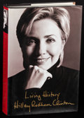 Movie Posters:Miscellaneous, Living History by Hillary Rodham Clinton & Other Lot (Simon& Schuster, 2003). Very Fine. Autographed First Edition H...
