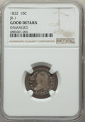 Bust Dimes, 1822 10C JR-1, R.4, -- Damaged -- NGC Details. Good. NGC Census: (4/35). PCGS Population: (1/4). Good 4 . Mintage 100,000. ...