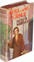 Books:Mystery & Detective Fiction, Patricia Wentworth. Hole and Corner. Philadelphia: [1936]. First U. S. edition. Inscribed.. ...