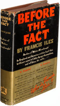 Books:Mystery & Detective Fiction, [Anthony Berkeley]. Francis Iles. Before the Fact. Garden City: 1932. First U. S. edition.. ...