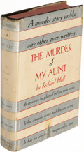 Books:Mystery & Detective Fiction, Richard Hull. The Murder of My Aunt. New York: [1935]. First U. S. edition.. ...