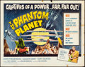 """Movie Posters:Science Fiction, The Phantom Planet (Four Crown, 1962). Folded, Fine/Very Fine. HalfSheet (22"""" X 28""""). Science Fiction.. ..."""