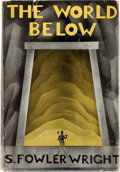 Books:First Editions, S. Fowler Wright The World Below First Edition (Longmans, Green and Co., 1930)....