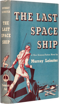 Murray Leinster The Last Space Ship First Edition (Frederick Fell, 1949)