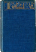 Books:First Editions, H.G. Wells The War in the Air First Edition, First State (George Bell & Sons, 1908)....