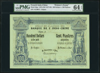 """French Indochina Banque de l'Indo-Chine 100 Dollars = 100 Piastres 21.1.1875 (ND c.1877-93) Pick 23pe """"Printer's Es..."""