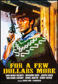 "Movie Posters:Western, For a Few Dollars More (1980s). Very Fine+ on Linen. CommercialPoster (14.5"" X 21""). Western.. ..."