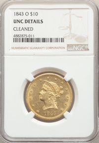 1843-O $10 -- Cleaned -- NGC Details. Unc. Mintage 175,162....(PCGS# 8589)