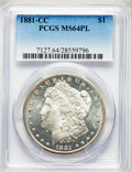 Morgan Dollars: , 1881-CC $1 MS64 Prooflike PCGS. PCGS Population: (433/198). NGC Census: (234/67). CDN: $600 Whsle. Bid for problem-free NGC...