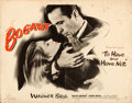 "Movie Posters:Film Noir, To Have and Have Not (Warner Bros., 1944). Folded, Fine+. Half Sheet (22"" X 28"") Style A.. ..."