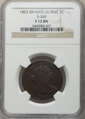 1803 1C Small Date, Large Fraction, S-260, B-19, R.1, Fine 12 NGC....(PCGS# 36404)