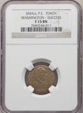 Colonials, Undated Medal Washington Success Medal, Small Size, Plain Edge, Fine 15 NGC. NGC Census: (1/7). PCGS Population: (2/38). ...