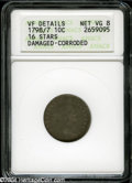 Early Dimes: , 1798/97 10C 16 Stars on Reverse--Damaged, Corroded--ANACS. VFDetails, Net VG8....