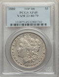 Morgan Dollars, 1880 $1 VAM-23, 80 Over 79 XF45 PCGS. A Top 100 Variety. PCGS Population: (23/73). XF45. . From The ...