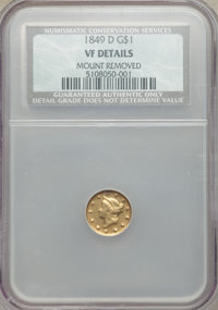 1849-D G$1 -- Mount Removed -- NCS. VF Details. NGC Census: (0/310). PCGS Population: (0/296). CDN: $1,100 Whsle. Bid fo...
