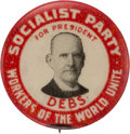 """Political:Pinback Buttons (1896-present), Eugene V. Debs: """"Workers of the World Unite"""" Socialist Party Campaign Button.. ..."""