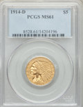 Indian Half Eagles, 1914-D $5 MS61 PCGS. PCGS Population: (273/1172). NGC Census: (695/1051). CDN: $550 Whsle. Bid for problem-free NGC/PCGS MS...