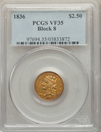 1836 $2 1/2 Block 8 VF35 PCGS. PCGS Population: (29/331). NGC Census: (17/464). VF35. Mintage 547,986. From The Poulo...